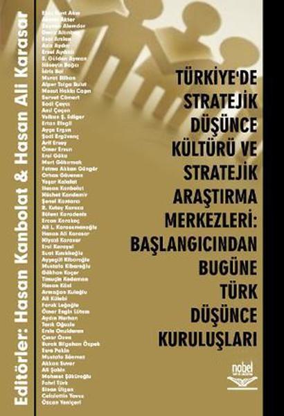 Türkiyede Stratejik Düşünce Kültürü ve Stratejik Araştırma Merkezleri:Başlangıcından Bugüne Türk Düs.pdf