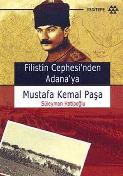 Filistin Cephesinden Adanaya Mustafa Kemal Paşa.pdf