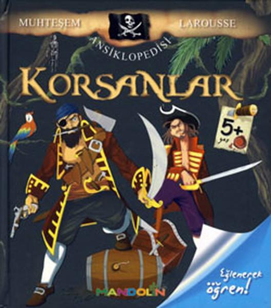 Korsanlar - Muhteşem Larousse