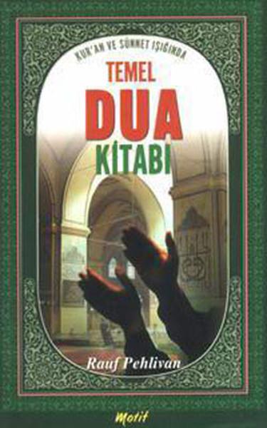 Kuran ve Sünnet Işığında Temel Dua Kitabı.pdf