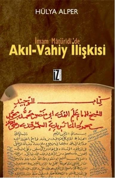 İmam Matüridide Akıl Vahiy İlişkisi.pdf