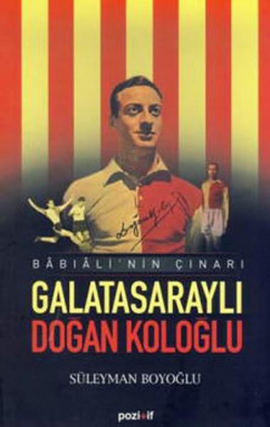 Babıalinin Çınarı Galatasaraylı Doğan Koloğlu.pdf