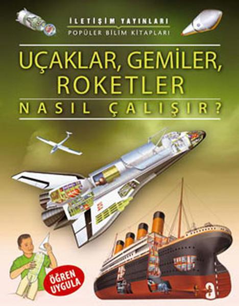 Uçaklar, Gemiler, Roketler Nasıl Çalışır ?.pdf