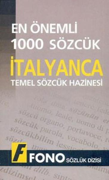 En Önemli 1000 Sözcük - İtalyanca Temel Sözcük Hazinesi.pdf