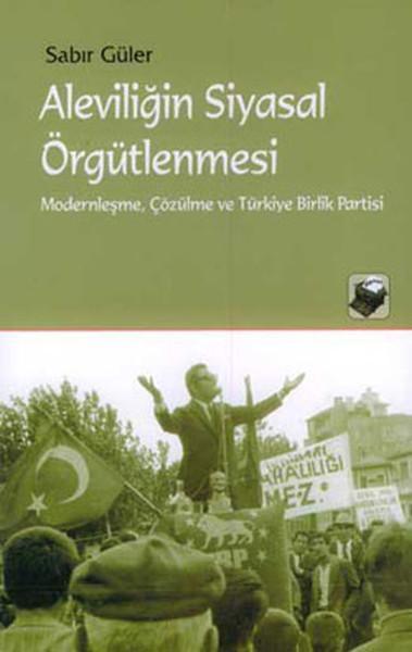 Aleviliğin Siyasal Örgütlenmesi.pdf