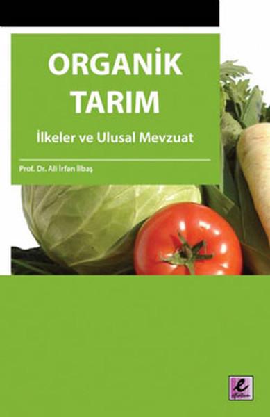 Organik Tarım - İlkeler Ve Ulusal Mevzuat.pdf