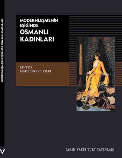 Modernleşmenin Eşiğinde Osmanlı Kadınları.pdf