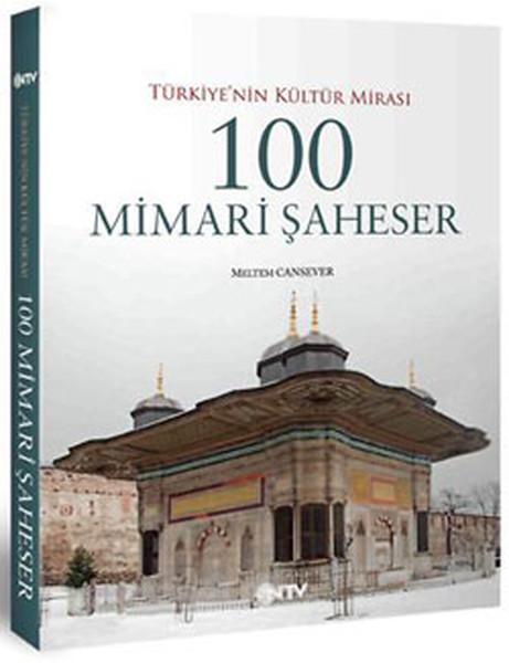 Türkiyenin Kültür Mimarisi 100 Mimari Şaheser.pdf