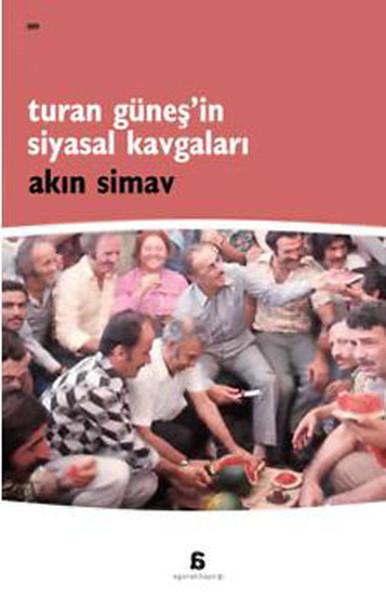 Turan Güneşin Siyasal Kavgaları.pdf