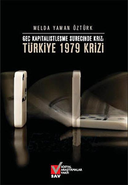 Geç Kapitalistleşme Sürecinde Kriz - Türkiye 1979 Krizi.pdf
