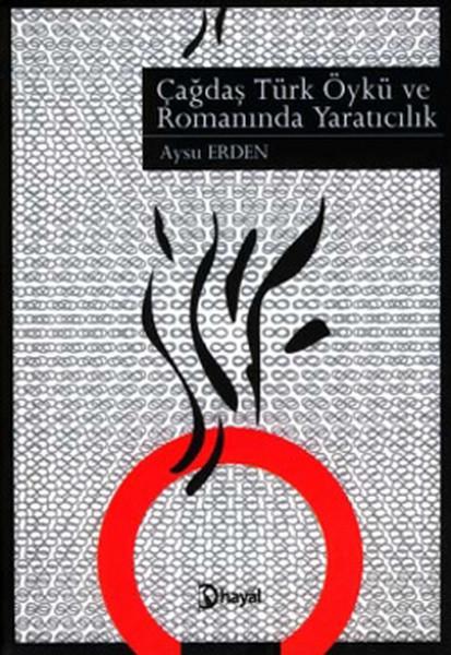 Çağdaş Türk Öykü ve Romanında Yaratıcılık.pdf