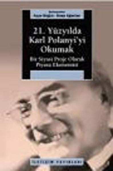 21. Yüzyılda Karl Polanyiyi Okumak.pdf