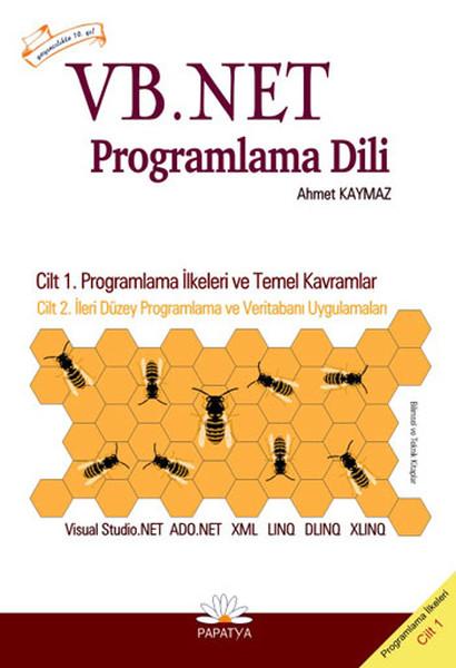 VB.NET (Visual Basic.NET) Programlama Dili / Cilt 1