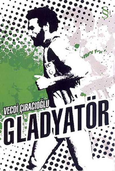Gladyatör -  Futbol Arenalarında Bi.pdf