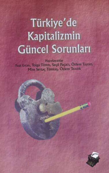 Türkiyede Kapitalizm Güncel Sorunları.pdf