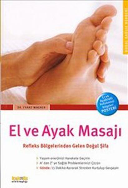El ve Ayak Masajı Refleks Bölgelerinden Gelen Doğal Şifa.pdf