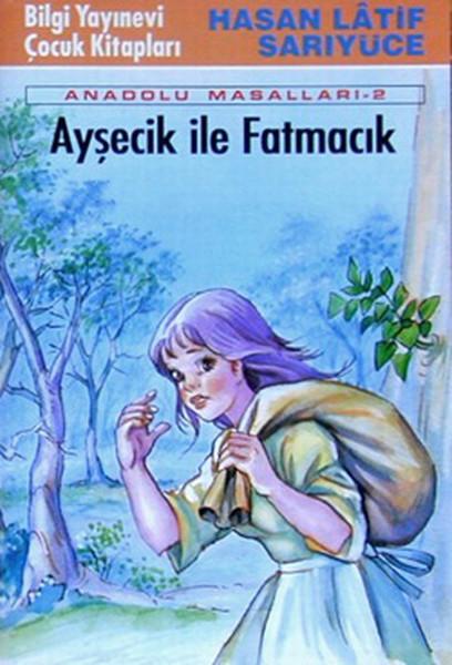 Ayşecik ile Fatmacık / Anadolu Masalları.pdf