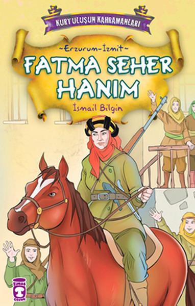 Kurtuluşun Kahramanları - Fatma Seher Hanım.pdf