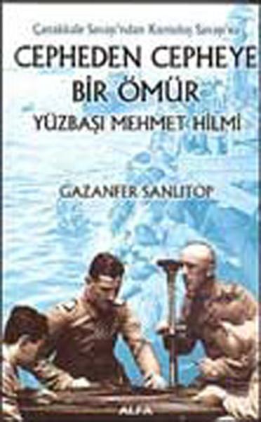 Cepheden Cepheye Bir Ömür - Yüzbaşı Mehmet Hilmi.pdf