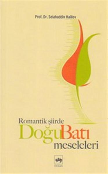 Romantik Şiirde Doğu Batı Meseleleri.pdf
