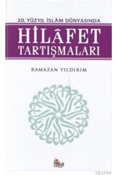 20.Yüzyıl İslam Dünyasında Hilafet Tartışmaları.pdf