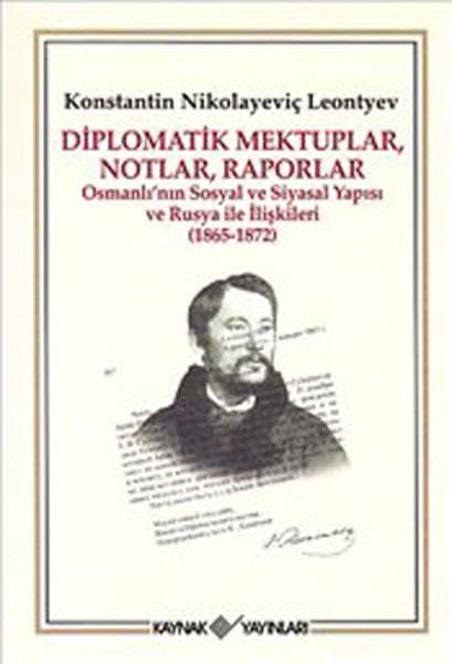 Diplomatik Mektuplar, Notlar, Raporlar.pdf