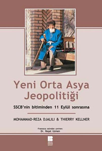 Yeni Orta Asya Jeopolitiği / SSCBnin Bitiminden 11 Eylül Sonrasına.pdf