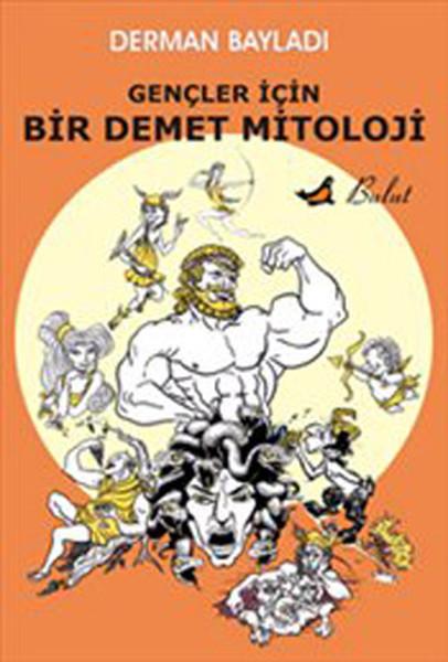 Gençler İçin Bir Demet Mitoloji.pdf