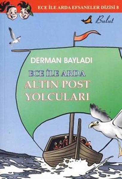 Ece ile Arda Efsaneler Dizisi 8 / Altın Post Yolcuları.pdf