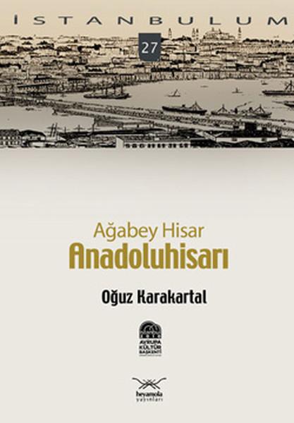 Ağabey Hisar - Anadoluhisarı