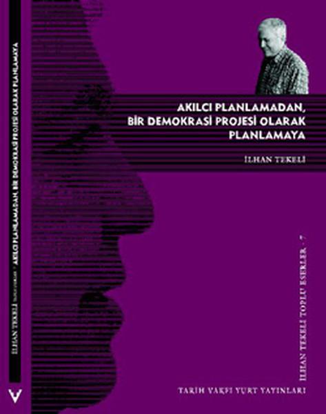 Akılcı Planlamadan Bir Demokrasi Projesi Olarak Planlamaya.pdf