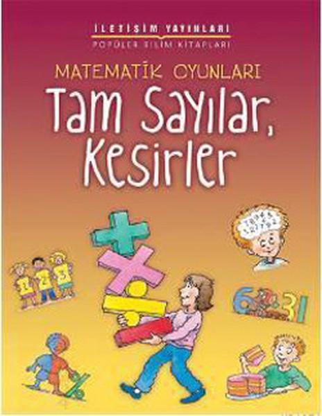 Matematik Oyunları - Tam Sayılar, Kesirler.pdf