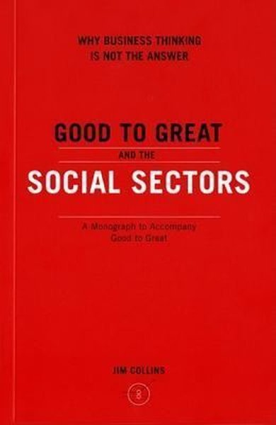 Good to Great and the Social Sectors.pdf