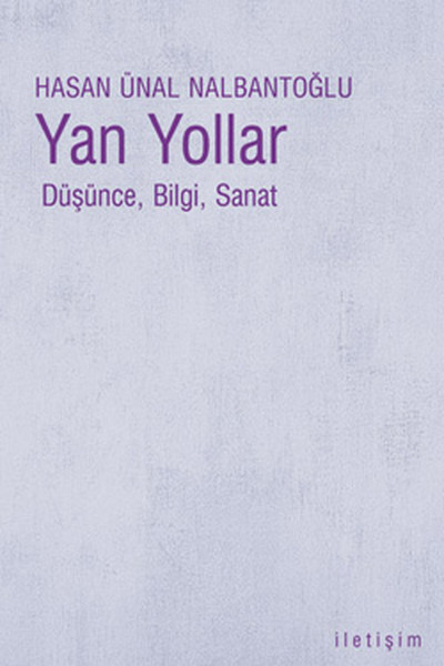 Yan Yollar - Düşünce, Bilgi, Sanat.pdf