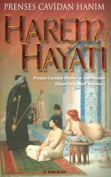Harem Hayatı - Prenses Cavidan Hanımın Kaleminden Haremin Gizli Dünyası.pdf