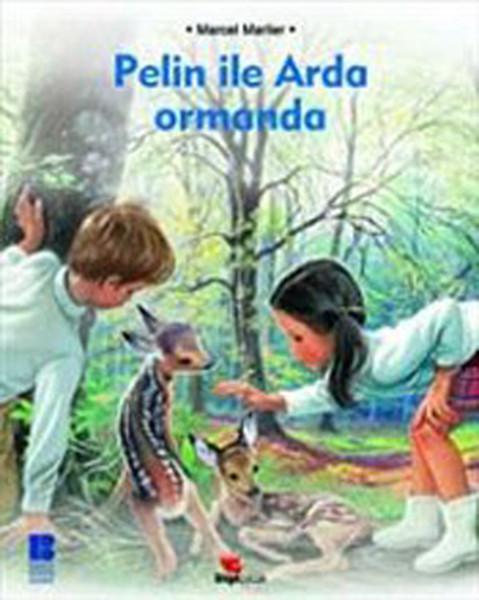 Pelin ile Arda Ormanda