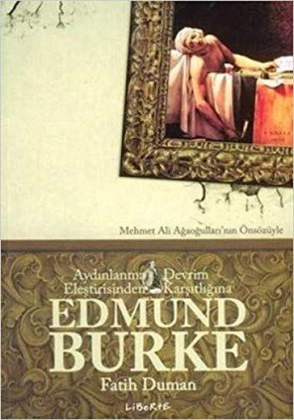 Aydınlanma Eleştirisinden Devrim Karşıtlığına Edmund Burke.pdf