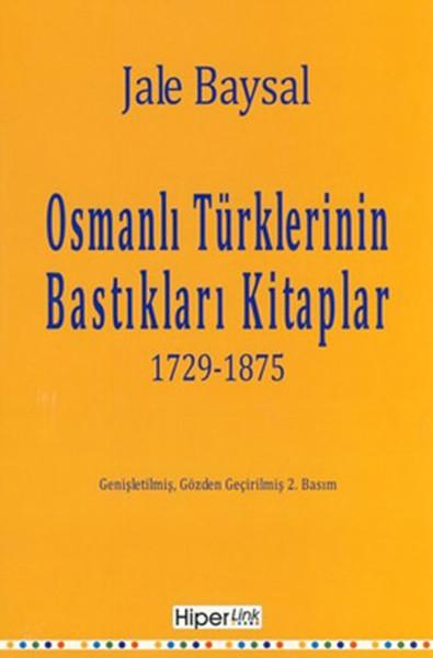 Osmanlı Türklerinin Batıkları Kitaplar 1729-1875.pdf