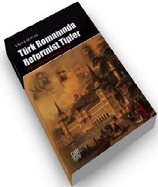 Türk Romanında Reformist tipler.pdf