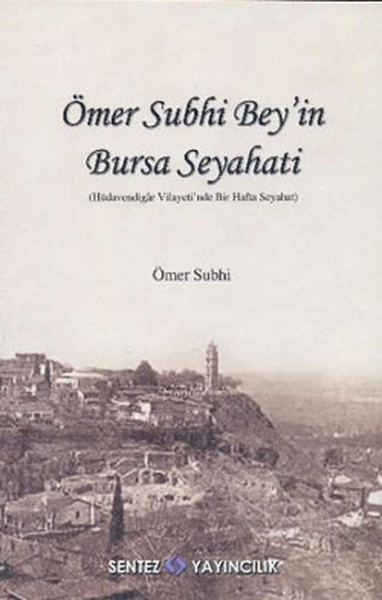 Ömer Subhi Beyin Bursa Seyahati.pdf