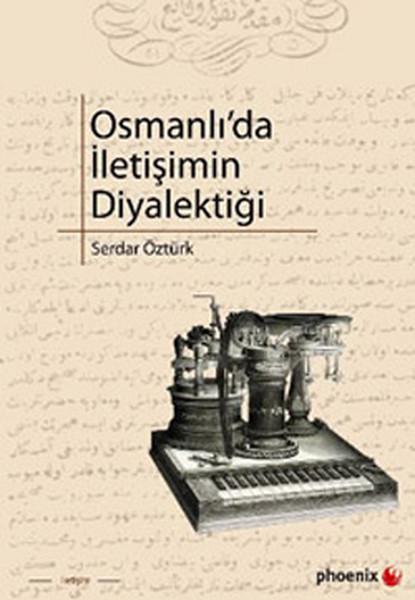 Osmanlıda İletişimin Diyalektiği.pdf