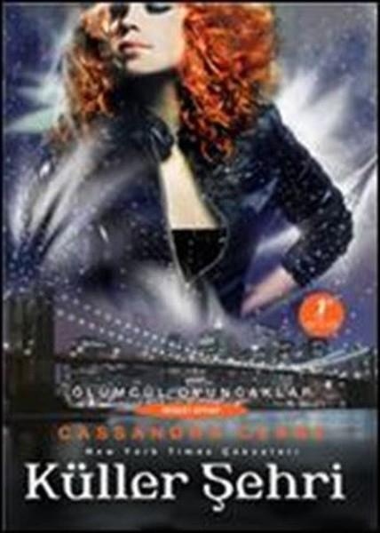 Küller Şehri-Ölümcül Oyuncaklar Serisi 2.Kitap