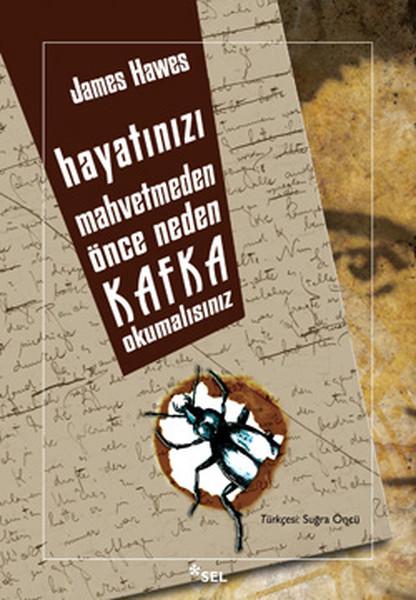 Hayatınızı Mahvetmeden Önce Neden Kafka Okumalısınız.pdf
