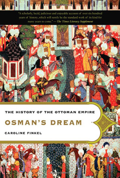 Osmans Dream: The History of the Ottoman Empire.pdf
