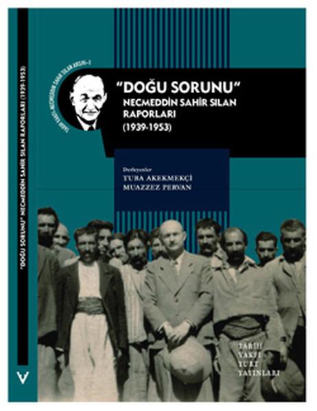 Doğu Sorunu - Necmeddin Sahir Sılan Raporları.pdf