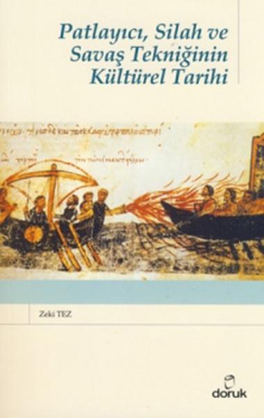 Patlayıcı,Silah ve Savaş Tekniğinin Kültürel Tarihi