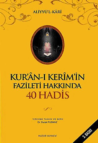 Kuran-ı Kerimin Fazileti Hakkında 40 Hadis.pdf