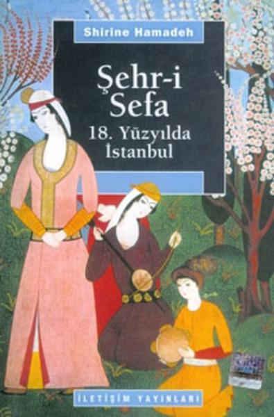 Şehr-i Sefa 18.Yüzyılda İstanbul.pdf
