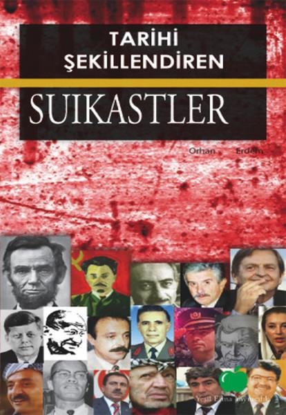 Tarihi Şekillendiren Suikastler.pdf