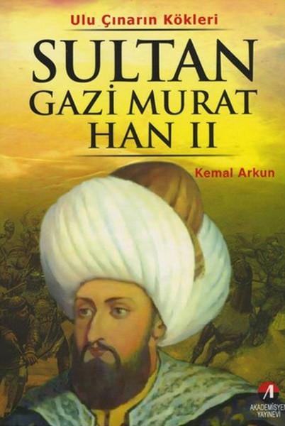 Ulu Çınarın Kökleri - Sultan Gazi Murat Han II.pdf